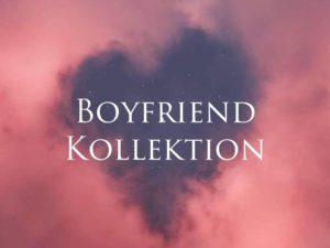 Boyfriend Kollektion